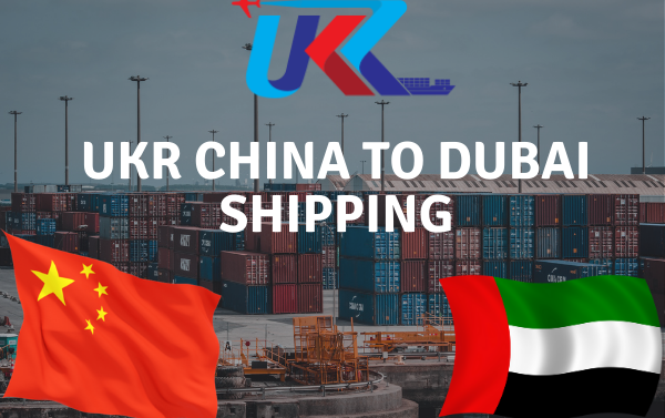 China To Dubai Shipping